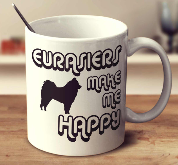 Eurasiers Make Me Happy 2