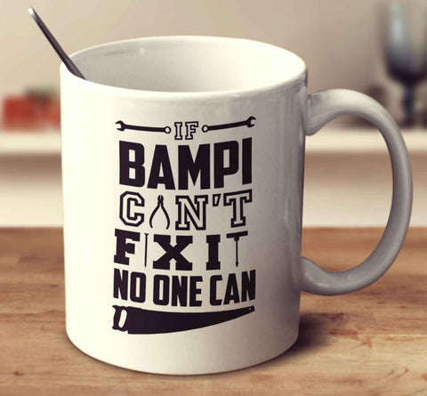 If Bampi Can't Fix It No One Can