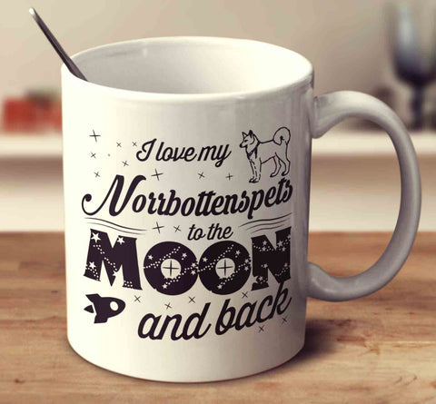 I Love My Norrbottenspets To The Moon And Back