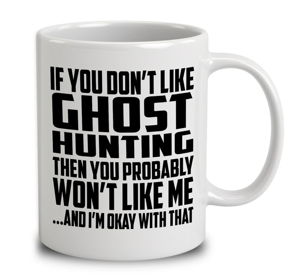 If You Don't Like Ghost Hunting