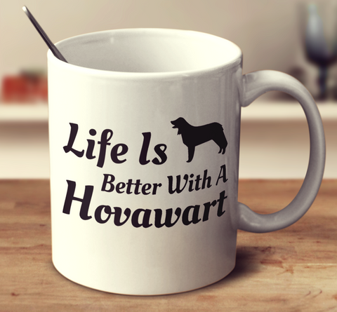Life Is Better With A Hovawart