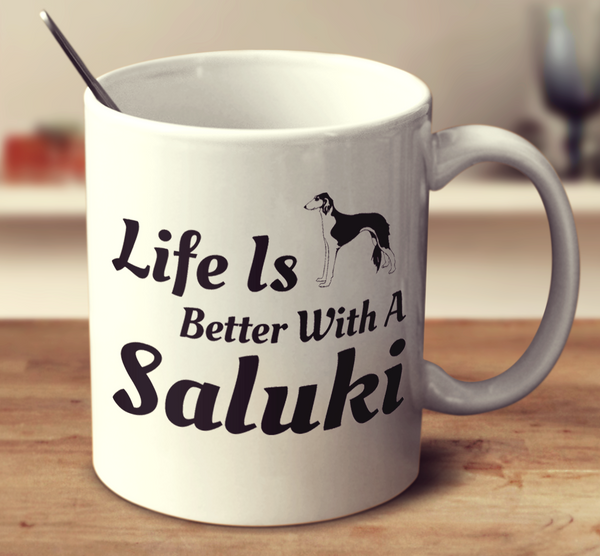 Life Is Better With A Saluki