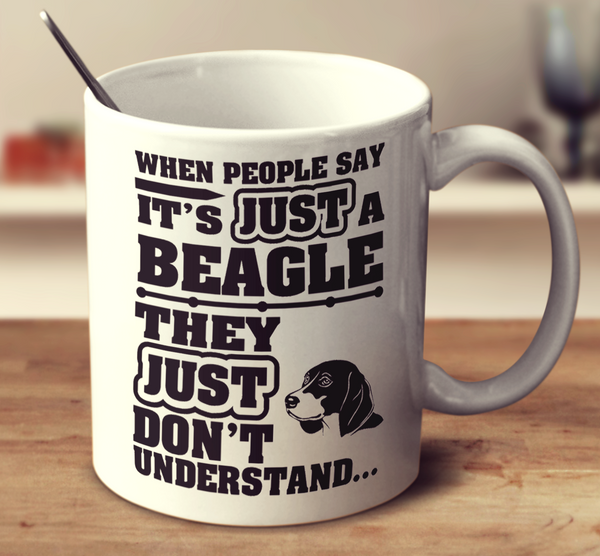 When People Say It's Just A Beagle