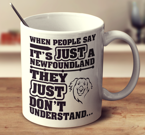 When People Say It's Just A Newfoundland