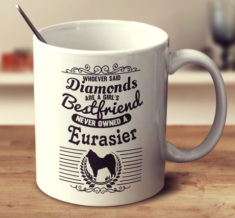 Whoever Said Diamonds Are A Girl's Bestfriend Never Owned A Eurasier