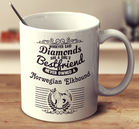 Whoever Said Diamonds Are A Girl's Bestfriend Never Owned A Norwegian Elkhound