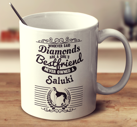 Whoever Said Diamonds Are A Girl's Bestfriend Never Owned A Saluki