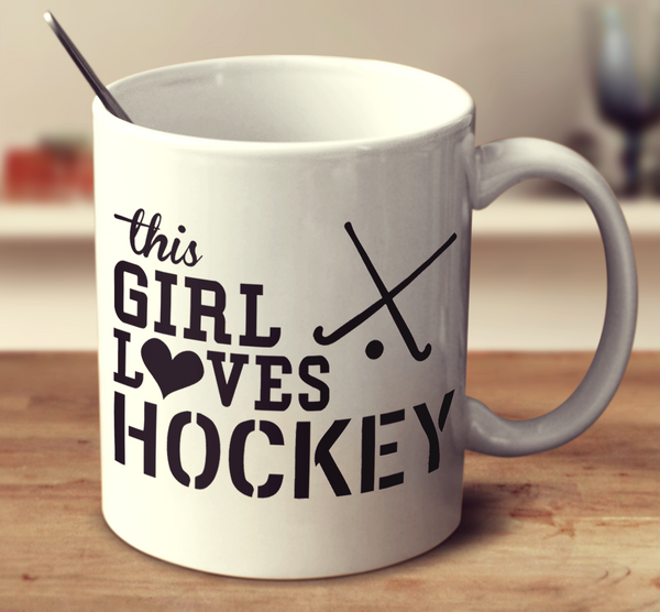 This Girl Loves Hockey