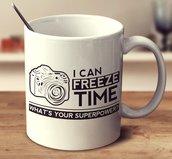 I Can Freeze Time