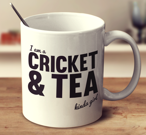 Cricket And Tea Kinda Girl