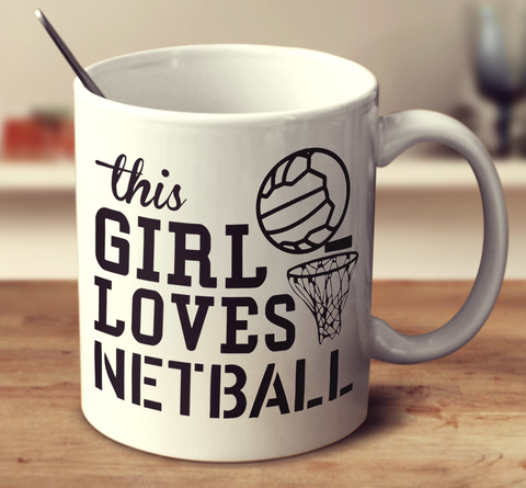This Girl Loves Netball