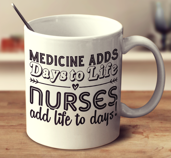 Nurses Add Life To Days