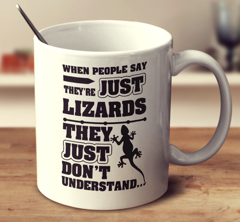 When People Say They're Just Lizards
