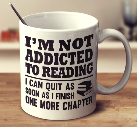 I'm Not Addicted To Reading - 2