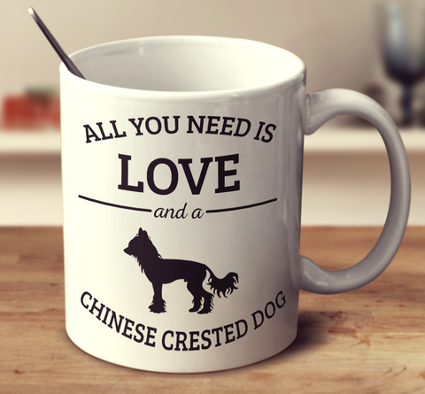All You Need Is Love And A Chinese Crested Dog