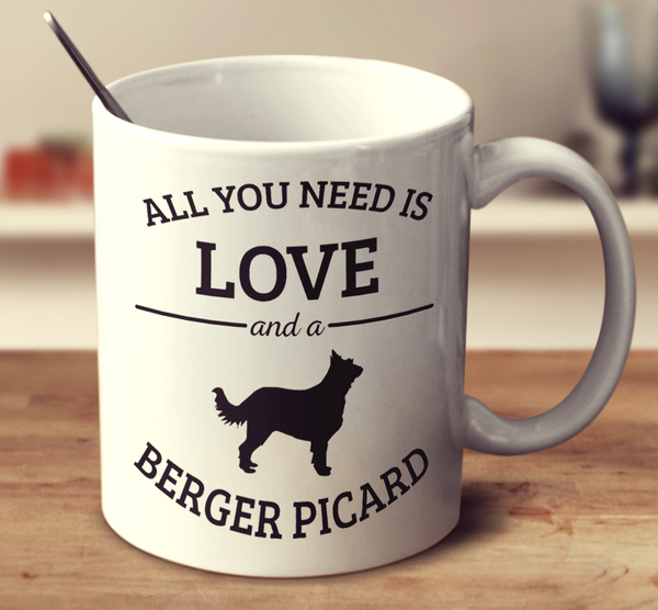 All You Need Is Love And A Berger Picard