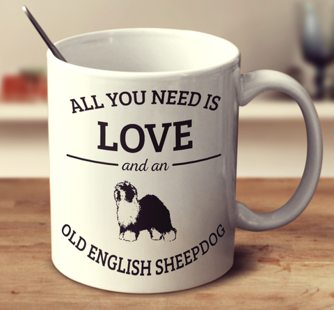 All You Need Is Love And An Old English Sheepdog