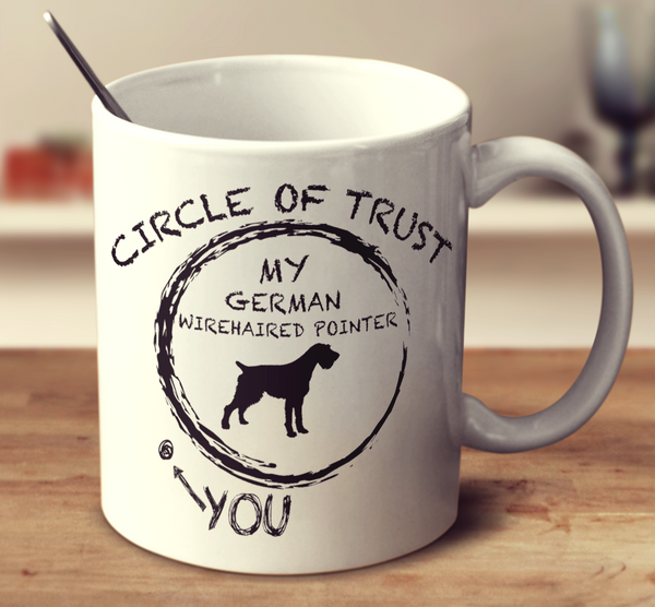 Circle Of Trust German Wirehaired Pointer