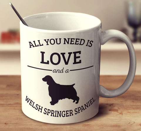All You Need Is Love And A Welsh Springer Spaniel