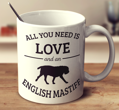 All You Need Is Love And An English Mastiff