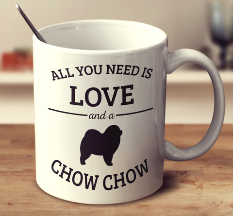 All You Need Is Love And A Chow Chow