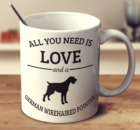 All You Need Is Love And A German Wirehaired Pointer