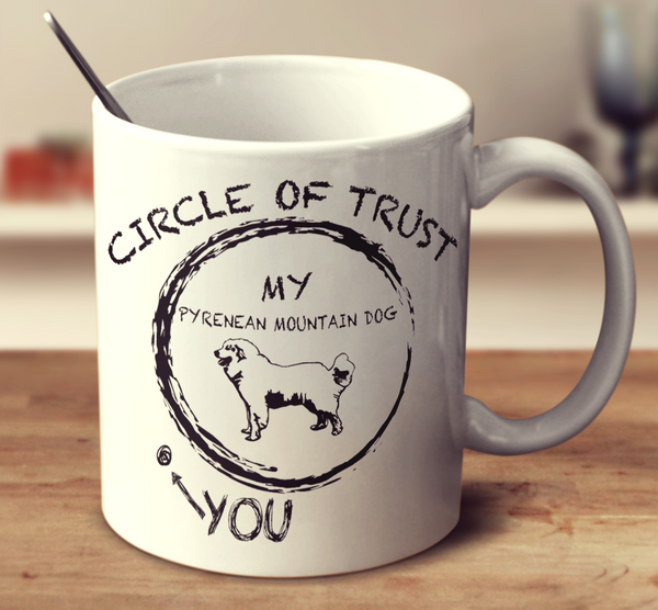 Circle Of Trust Pyrenean Mountain Dog