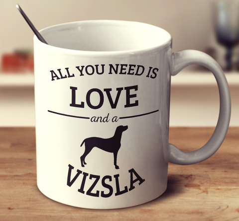 All You Need Is Love And A Vizsla
