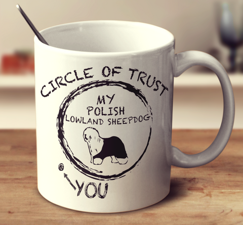 Circle Of Trust Polish Lowland Sheepdog