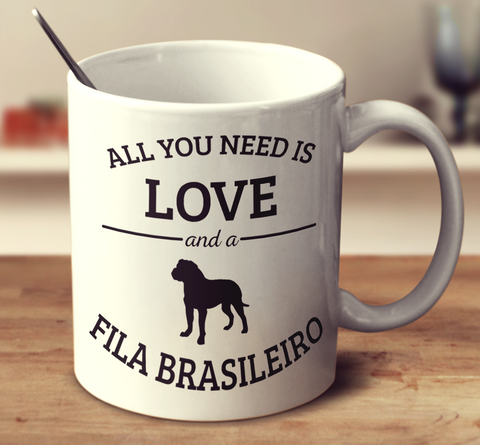 All You Need Is Love And A Fila Brasileiro