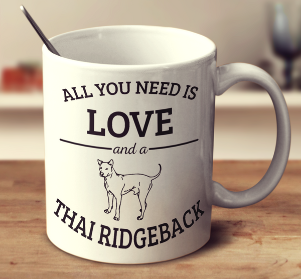 All You Need Is Love And A Thai Ridgeback