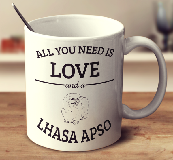 All You Need Is Love And A Lhasa Apso
