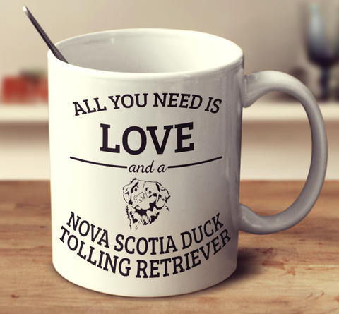 All You Need Is Love And A Nova Scotia Duck Tolling Retriever