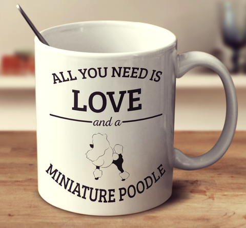 All You Need Is Love And A Miniature Poodle