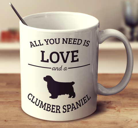 All You Need Is Love And A Clumber Spaniel