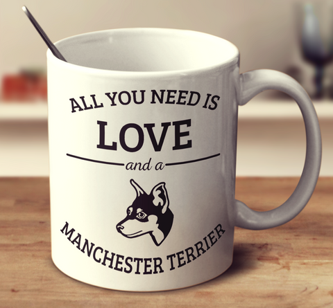 All You Need Is Love And A Manchester Terrier