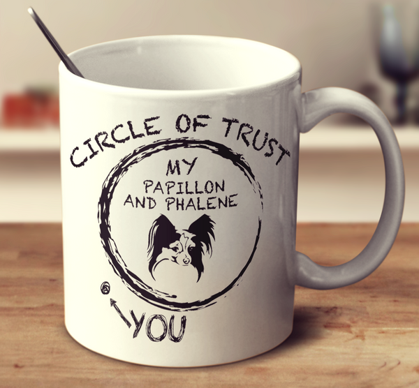 Circle Of Trust Papillon And Phalene