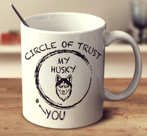 Circle Of Trust Husky