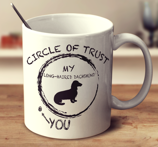 Circle Of Trust Long Haired Dachshund
