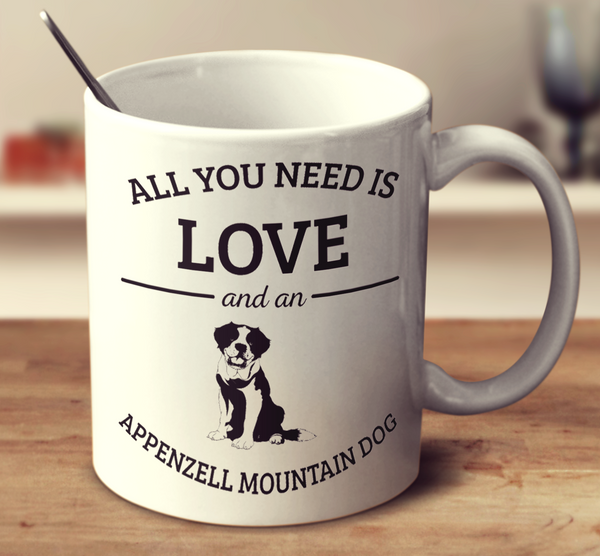 All You Need Is Love And An Appenzell Mountain Dog