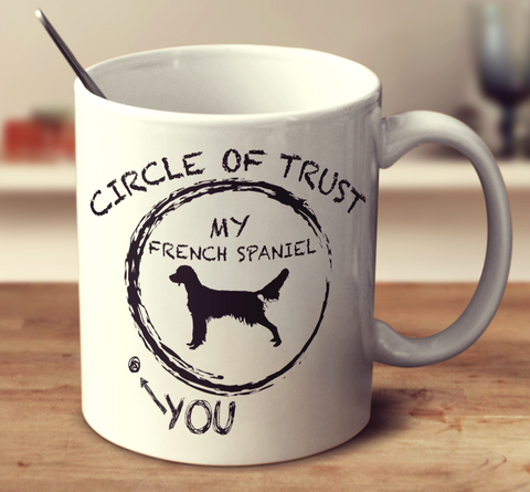 Circle Of Trust French Spaniel