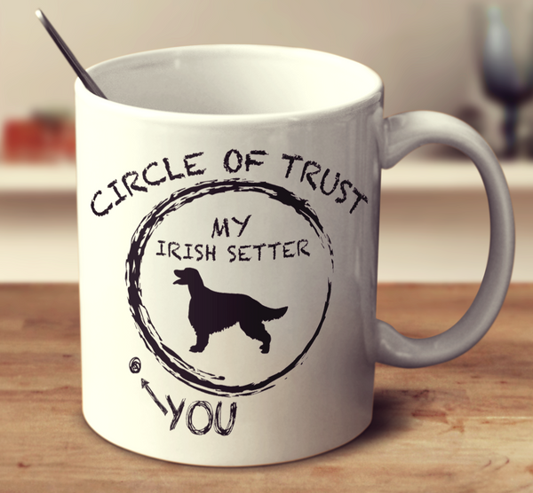 Circle Of Trust Irish Setter