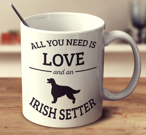 All You Need Is Love And An Irish Setter