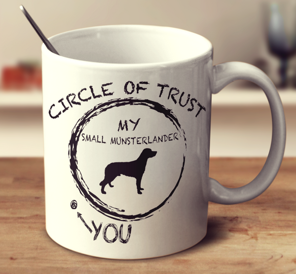 Circle Of Trust Small Munsterlander