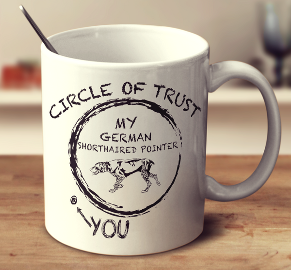 Circle Of Trust German Shorthaired Pointer