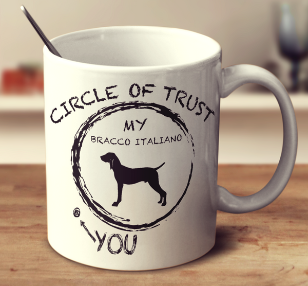 Circle Of Trust Bracco Italiano