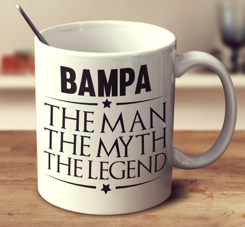 Bampa The Man, The Myth, The Legend
