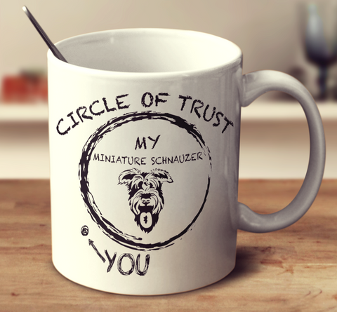 Circle Of Trust Miniature Schnauzer
