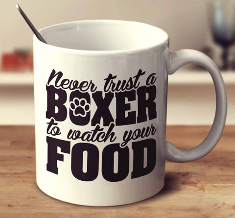 Never Trust A Boxer To Watch Your Food