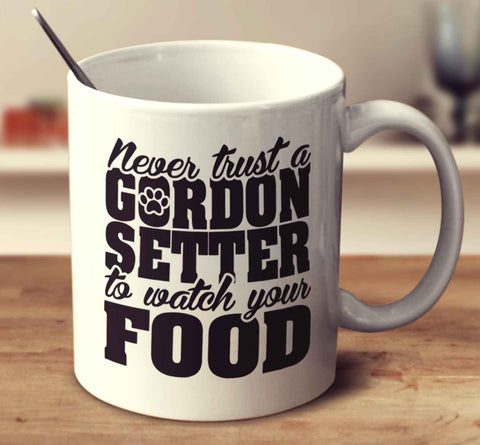 Never Trust A Gordon Setter To Watch Your Food